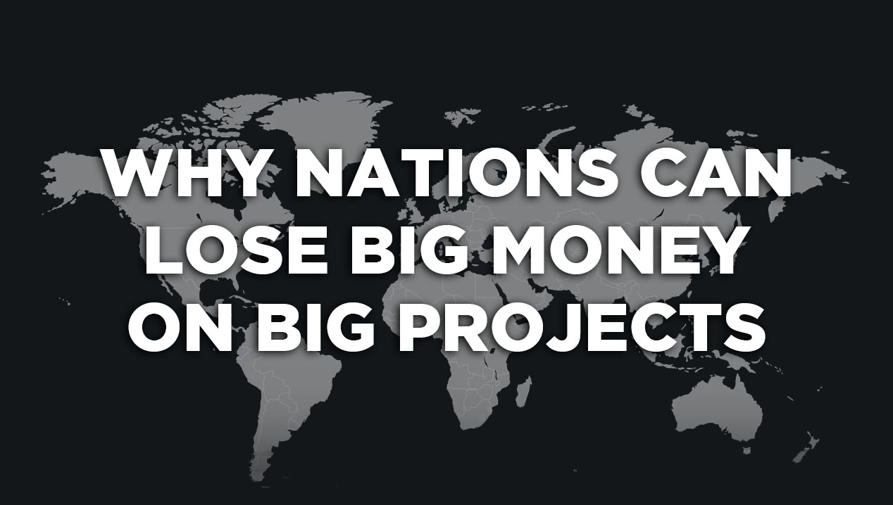 Why nations can loose big money